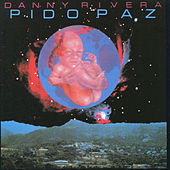 Pido Paz by Danny Rivera