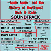 Louie Louie & the History of Northwest Rock & Radio von Various Artists