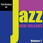 The History of Jazz - New Orleans, Vol. 1 von Various Artists