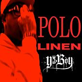 Polo Linen - Single by Ya Boy
