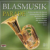Blasmusik Parade - CD 1 by Various Artists
