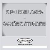 Kino Schlager - Schöne Stunden by Various Artists
