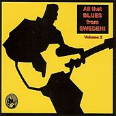 All That Blues From Sweden! Volume 2 by Various Artists