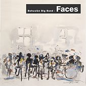 Faces by Bohuslän Big Band