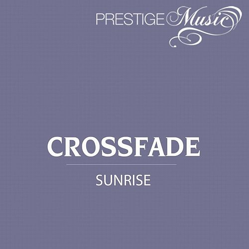 Sunrise - Single by Crossfade