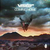 Coming Home by Visitor
