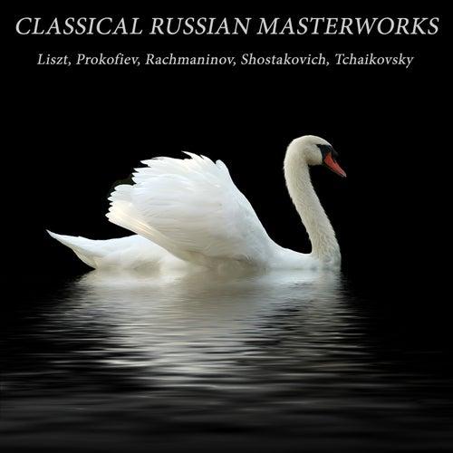 Classical Russian Masterworks: Liszt, Prokofiev, Rachmaninov, Shostakovich, Tchaikovsky by Various Artists