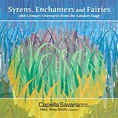 Orchestral Music (18Th Century) - Smith, J.C. / Fisher, J.A. (Syrens, Enchanters,  Fairies - Overtures From the London Stage) by Capella Savaria