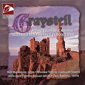 Medieval and Renaissance Music (Graysteil - Music From the Middle Ages and Renaissance in Scotland) by Various Artists