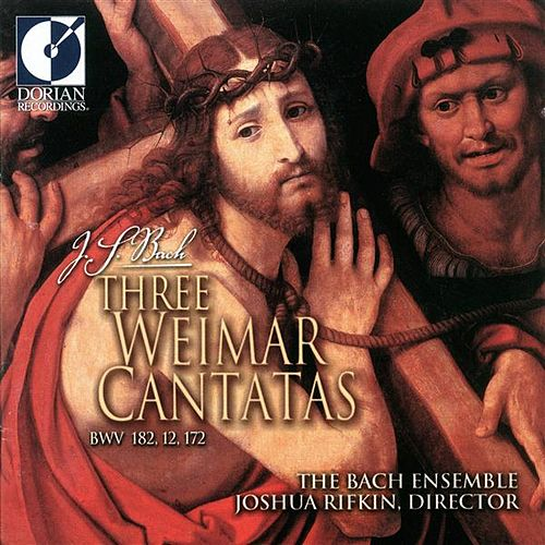 Bach, J.S.: Cantatas - Bwv 12, 172, 182 (3 Weimar Cantatas) by Susanne Ryden