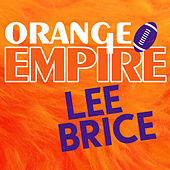 Orange Empire (Single) by Lee Brice