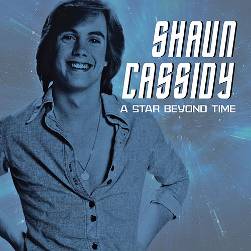 A Star Beyond Time (Love Theme from Star Trek: The Motion Picture) (Single) by Shaun Cassidy
