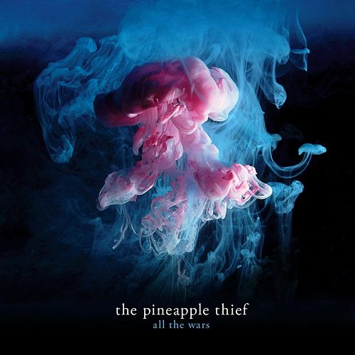 All The Wars by The Pineapple Thief