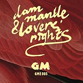 Dam Mantle & Lovers' Rights by Various Artists