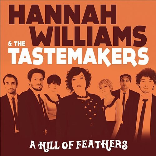 A Hill of Feathers by Hannah Williams