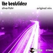 Silverfisht by The Beatsliders