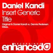Insert Generic Title by Daniel Kandi