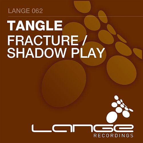 Fracture / Shadow Play - Single by The Tangle