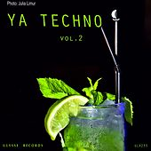 Ya Techno Vol. 3 - EP by Various Artists