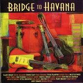 Bridge to Havana von Various Artists