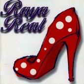 Raya Real by Raya Real