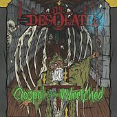 Gospel of the Wretched by Desolate