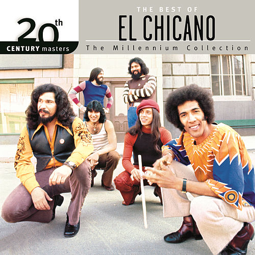 The Best Of El Chicano by El Chicano