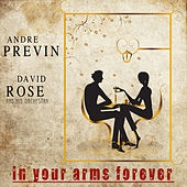 In Your Arms Forever by Andre Previn