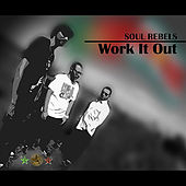 Work It Out von Soul Rebels