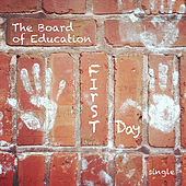 First Day by Board of Education