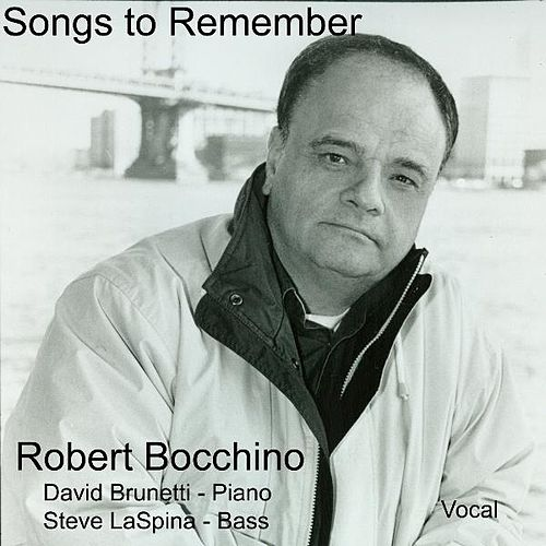 Songs to Remember by Robert Bocchino