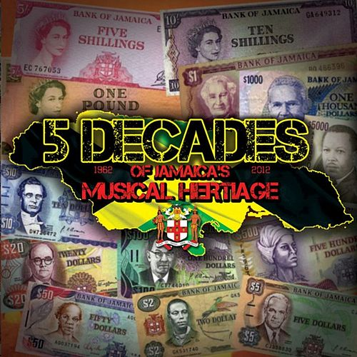 5 Decades of Jamaica's Musical Heritage by Various Artists