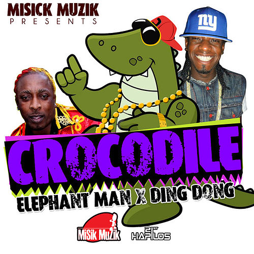 Crocodile - Single by Elephant Man