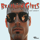 Lazy Lover by Brazilian Girls