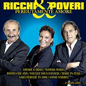 Perdutamente amore by Ricchi E Poveri