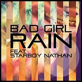 Bad Girl (feat. Starboy Nathan) by Rain