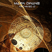 Archives 2 by Mark Dwane