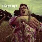 Seit Du weg bist by Sven van Thom