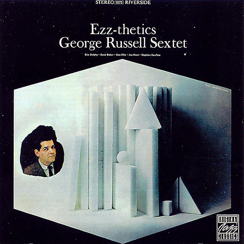 Ezz-thetics by George Russell Sextet