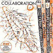 Collaboration: West by Teddy Charles