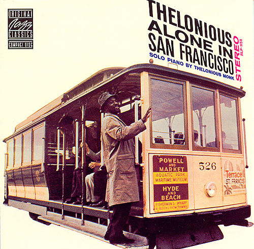 Thelonious Alone in San Francisco by Thelonious Monk