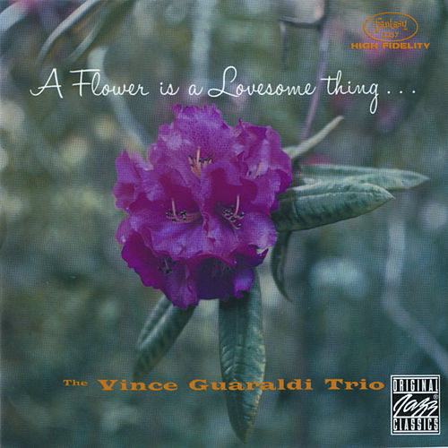 A Flower is a Lonesome Thing by Vince Guaraldi
