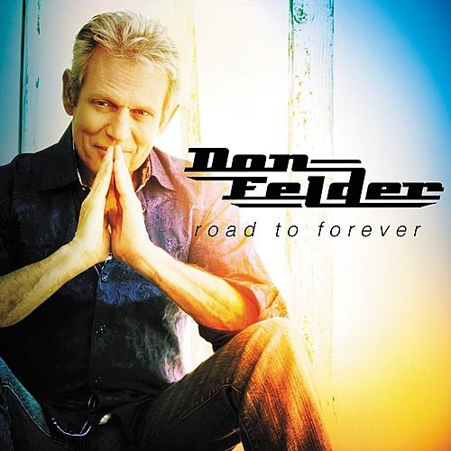 Road To Forever by Don Felder