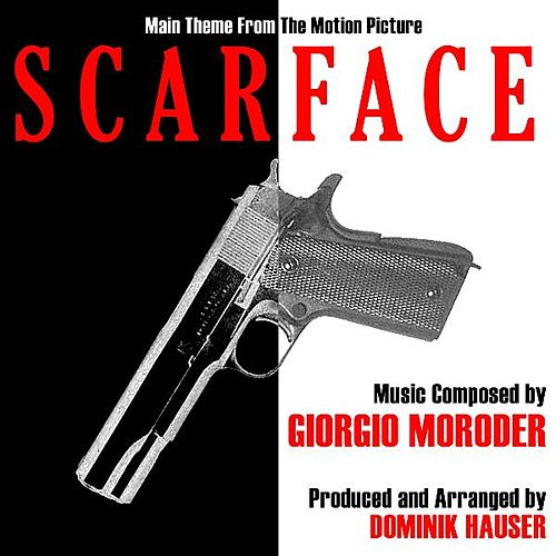 Main Theme from the Motion Picture 'Scarface' by Dominik Hauser