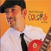 Colors of Me by Matt Marshak
