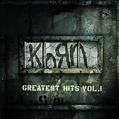 Greatest Hits Vol. 1 by Korn