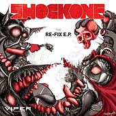 The Re-Fix EP by Shock One
