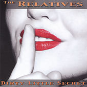 Dirty Little Secret by The Relatives