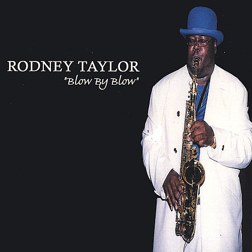 Blow By Blow by Rodney