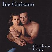 Carbon Copy by Joe Cerisano
